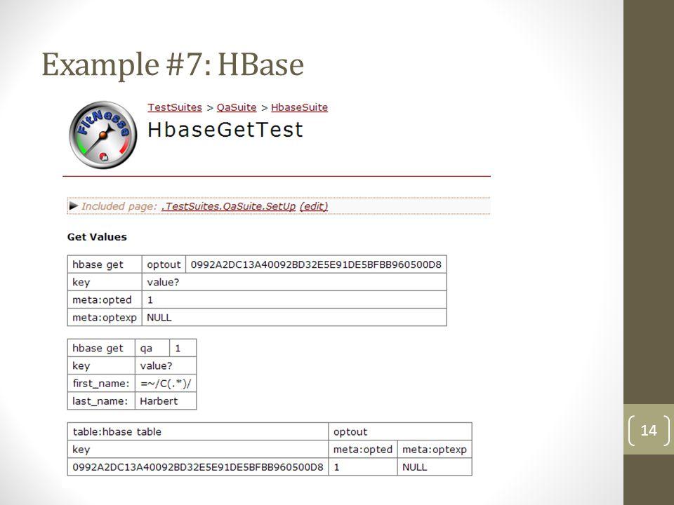 Example #7: HBase 14