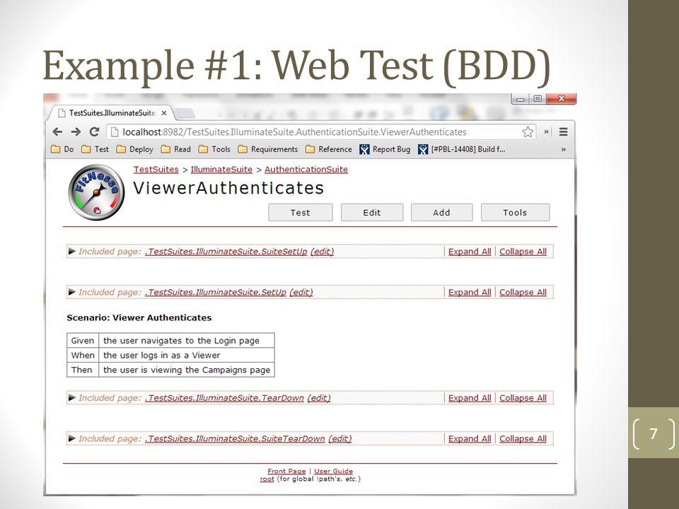 Example #1: Web Test (BDD) 7