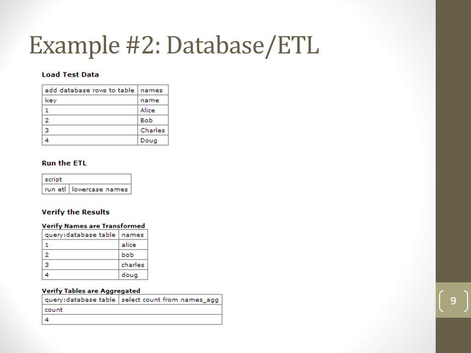 Example #2: Database/ETL 9