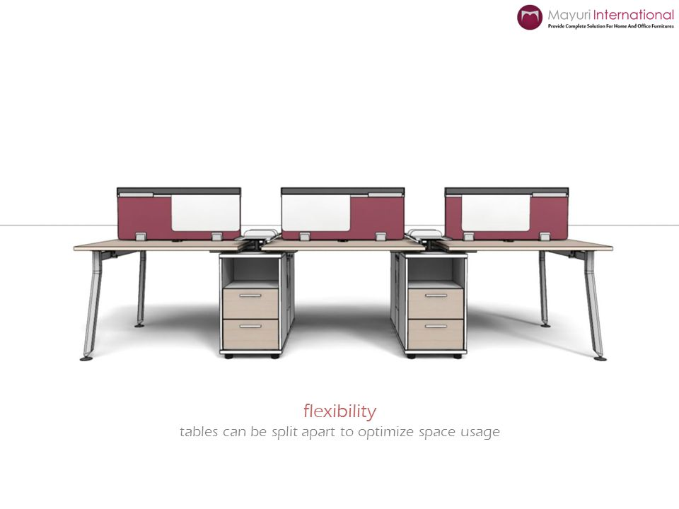 flexibility tables can be split apart to optimize space usage