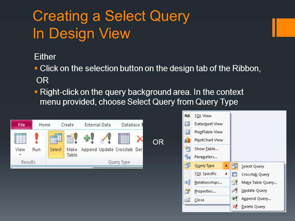 Creating a Select Query In Design View This is what you will see when you have created your query in design view: