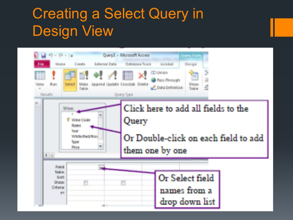 You can choose to sort (ascending [A-Z] or descending [Z- A]) by one or more Fields You can choose whether you want a column to be visible in the result or not, even if you apply criteria to the column You can specify select criteria