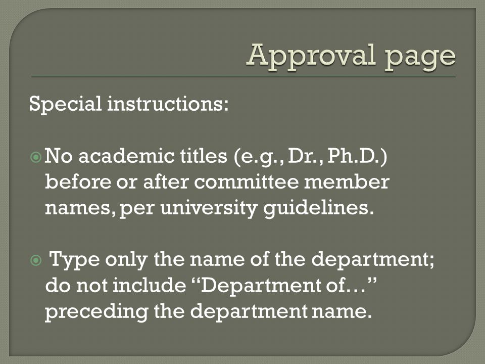 Special instructions: No academic titles (e.g., Dr., Ph.D.) before or after committee member names, per university guidelines.