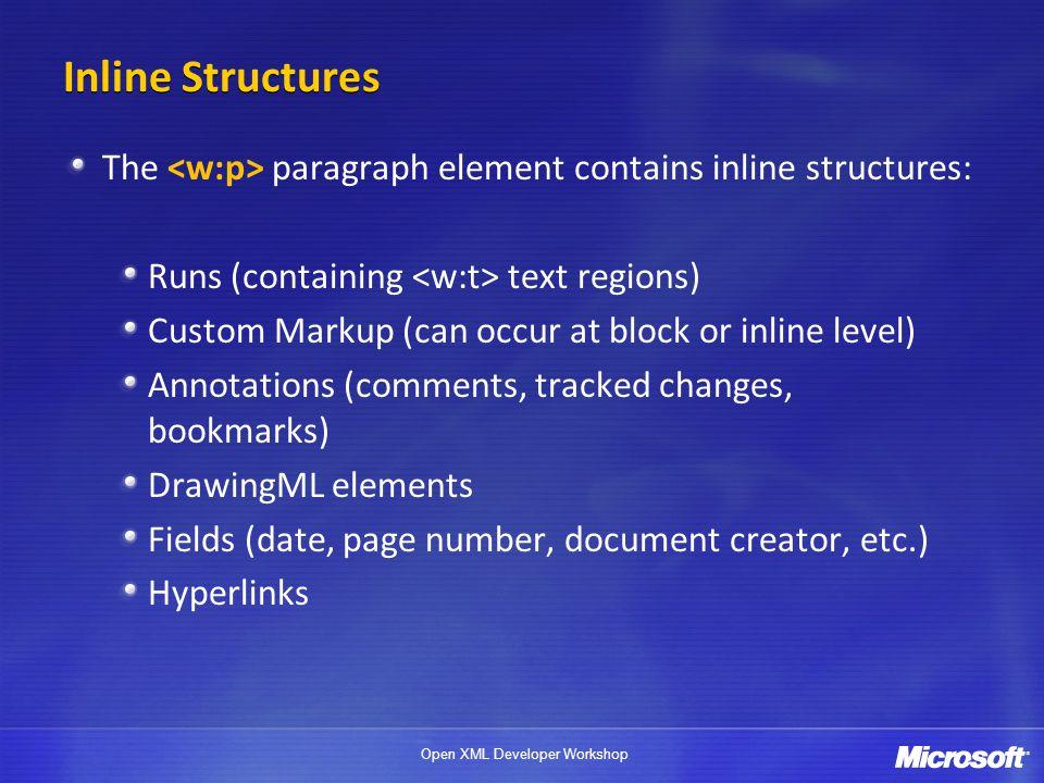 Open XML Developer Workshop PARAGRAPHS, RUNS, AND TEXT