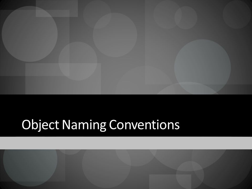 Object Naming Conventions