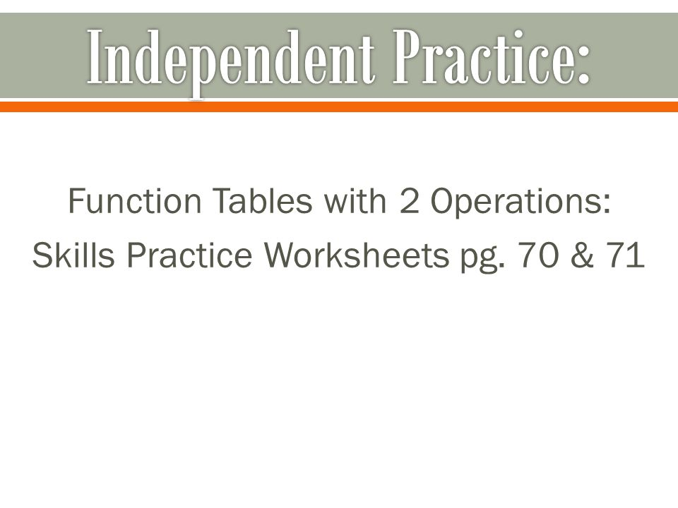 Function Tables with 2 Operations: Skills Practice Worksheets pg. 70 & 71