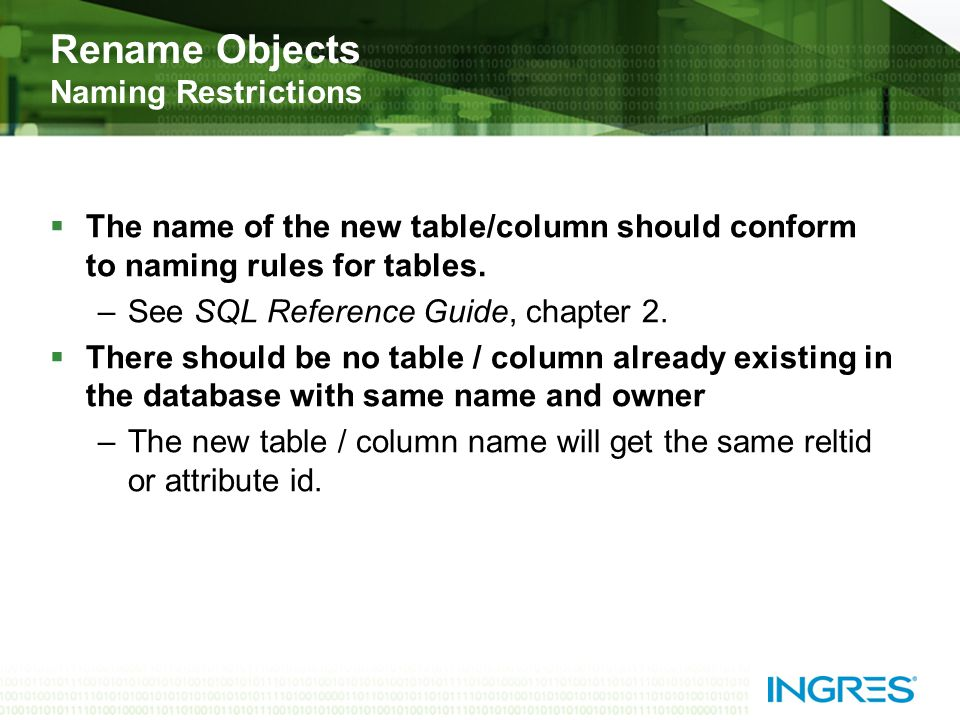 The name of the new table/column should conform to naming rules for tables.