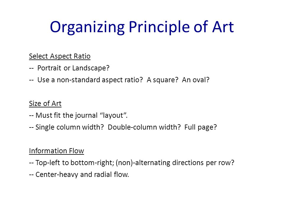 Organizing Principle of Art Select Aspect Ratio -- Portrait or Landscape.