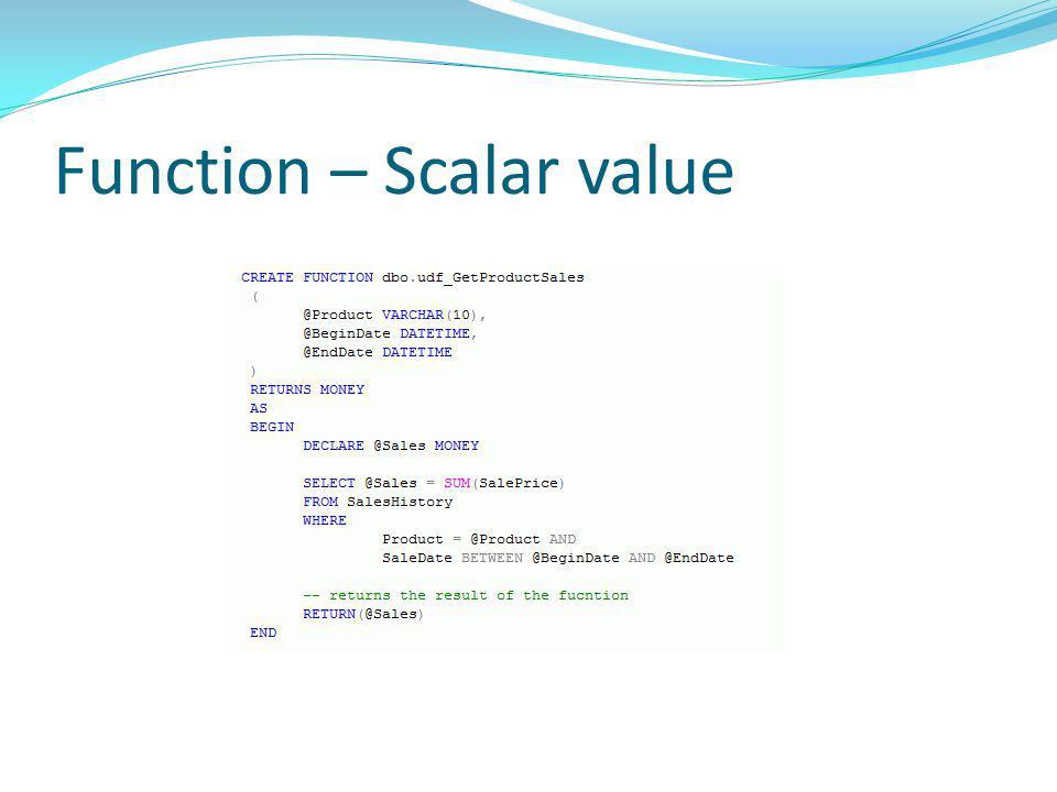 Function – Scalar value