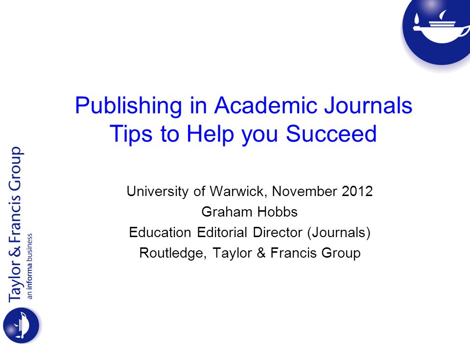 Publishing in Academic Journals Tips to help you succeed Journal Publishing Cycle and the Peer Review Process Your Audience Choosing the Correct Journal Assessing the Best Journal for your Article Writing for your Chosen Journal Preparing the Journal Manuscript; title and abstract Journal Publishing Protocol Reasons why Journal Articles are Rejected What to do if your Article is Rejected or Published Help for Prospective Authors 2