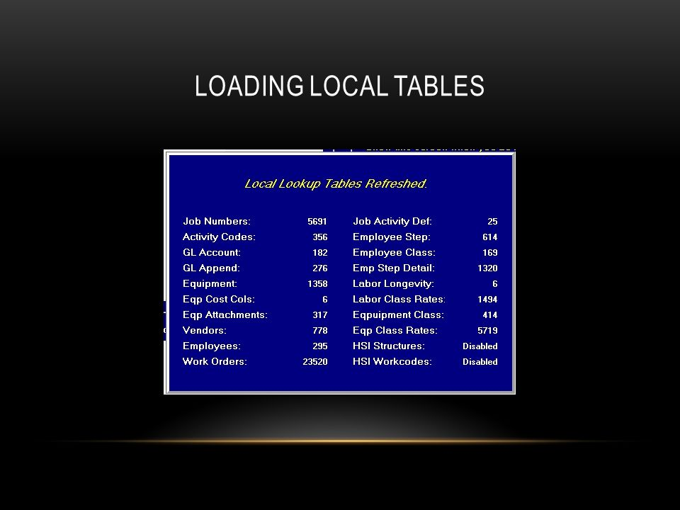 LOADING LOCAL TABLES