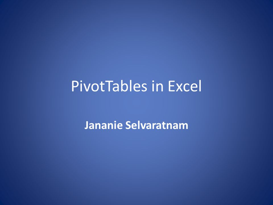 What is PivotTable.