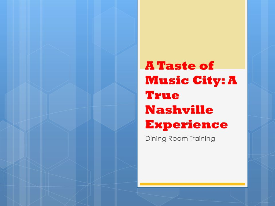A Taste of Music City: A True Nashville Experience Dining Room Training