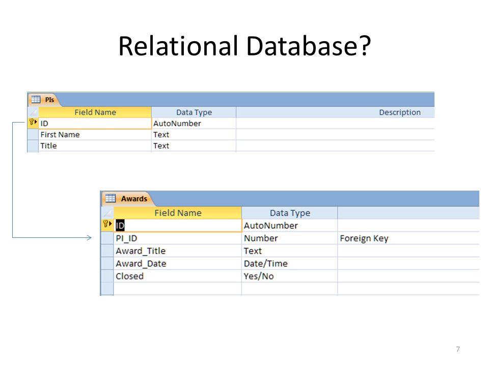 Relational Database? 7