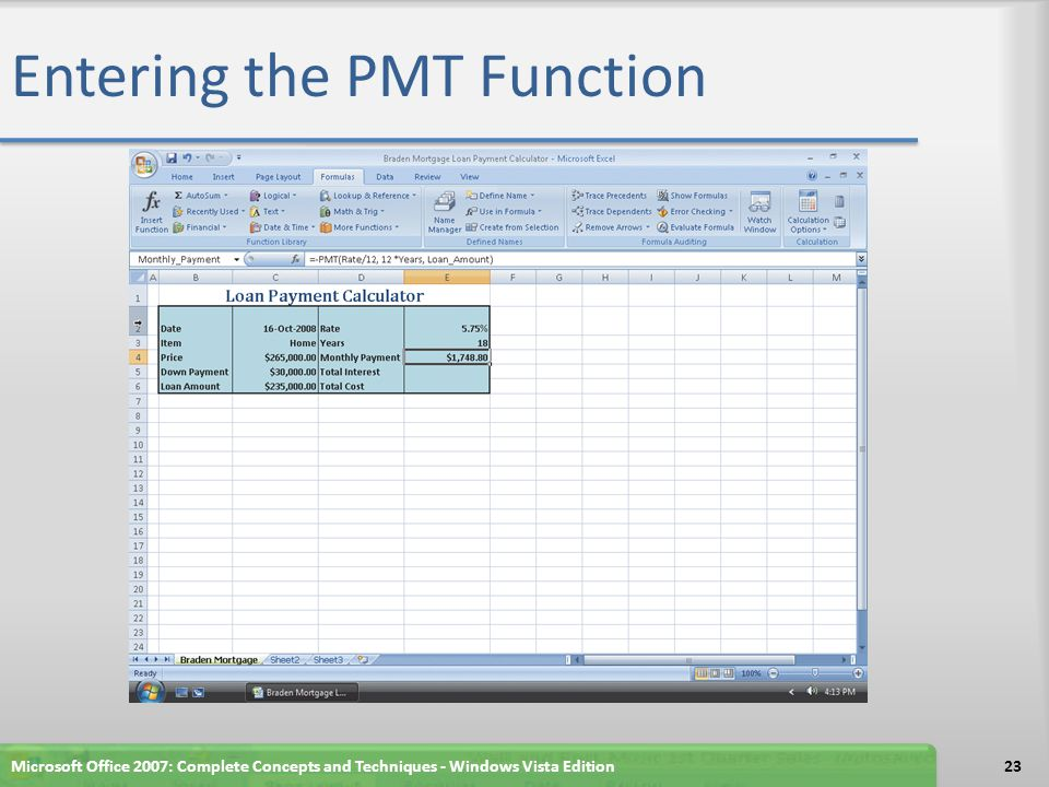 Entering the PMT Function Microsoft Office 2007: Complete Concepts and Techniques - Windows Vista Edition23
