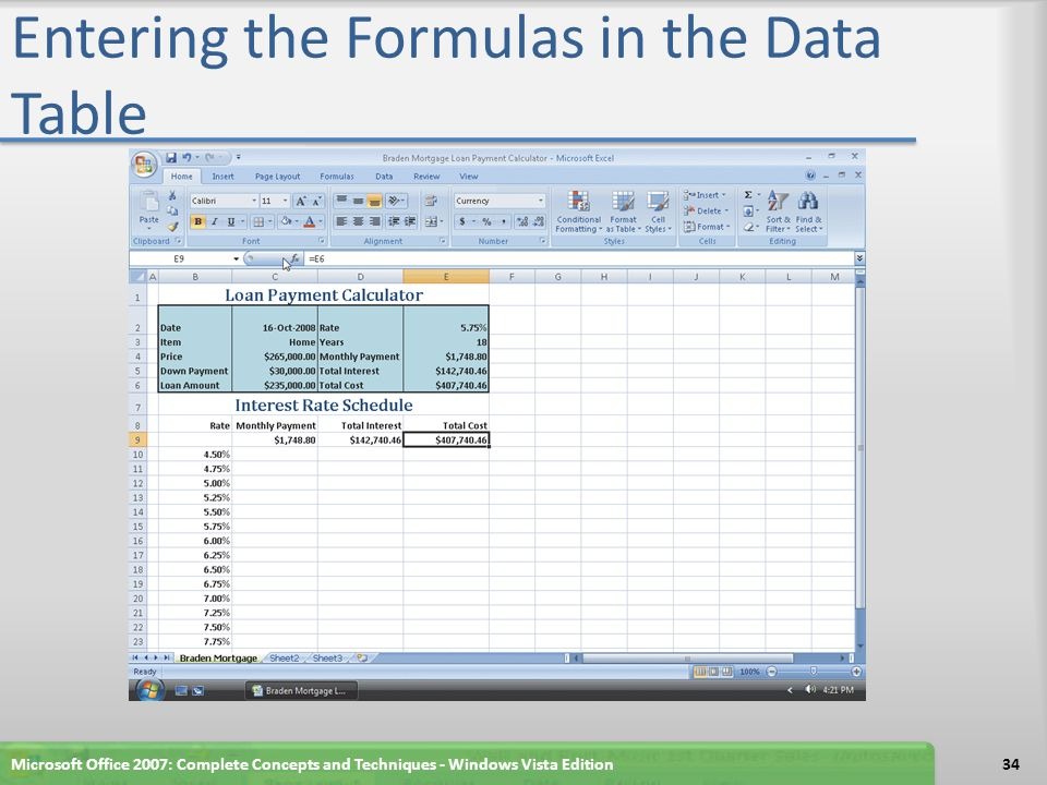 Entering the Formulas in the Data Table Microsoft Office 2007: Complete Concepts and Techniques - Windows Vista Edition34