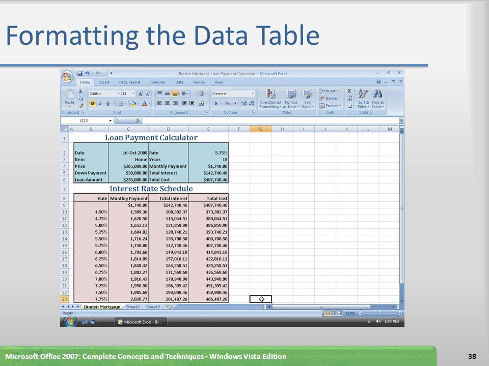Formatting the Data Table Microsoft Office 2007: Complete Concepts and Techniques - Windows Vista Edition38