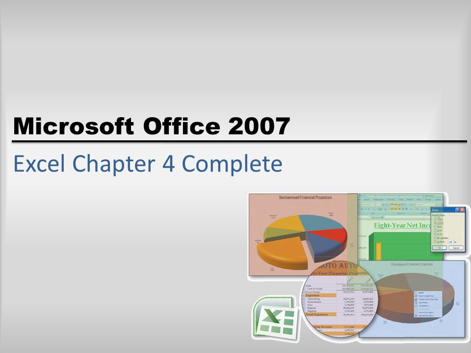 Microsoft Office 2007 Excel Chapter 4 Complete