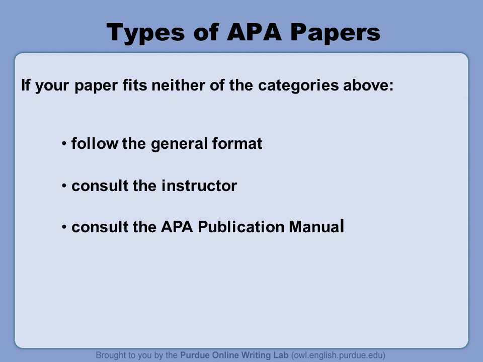 General Format be typed and double-spaced be printed on standard-sized paper (8.5x11) use 1 margins on all sides use 10-12 pt.