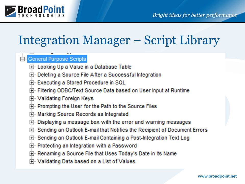 Integration Manager - Scripting Attach script to an Integration Open integration Select Properties Choose Scripts tab Select Script type Select Script from Script library and open