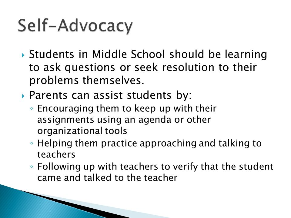 Students in Middle School should be learning to ask questions or seek resolution to their problems themselves.