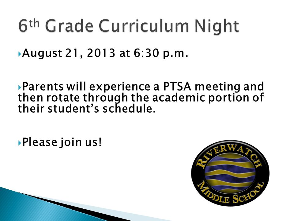 August 21, 2013 at 6:30 p.m.