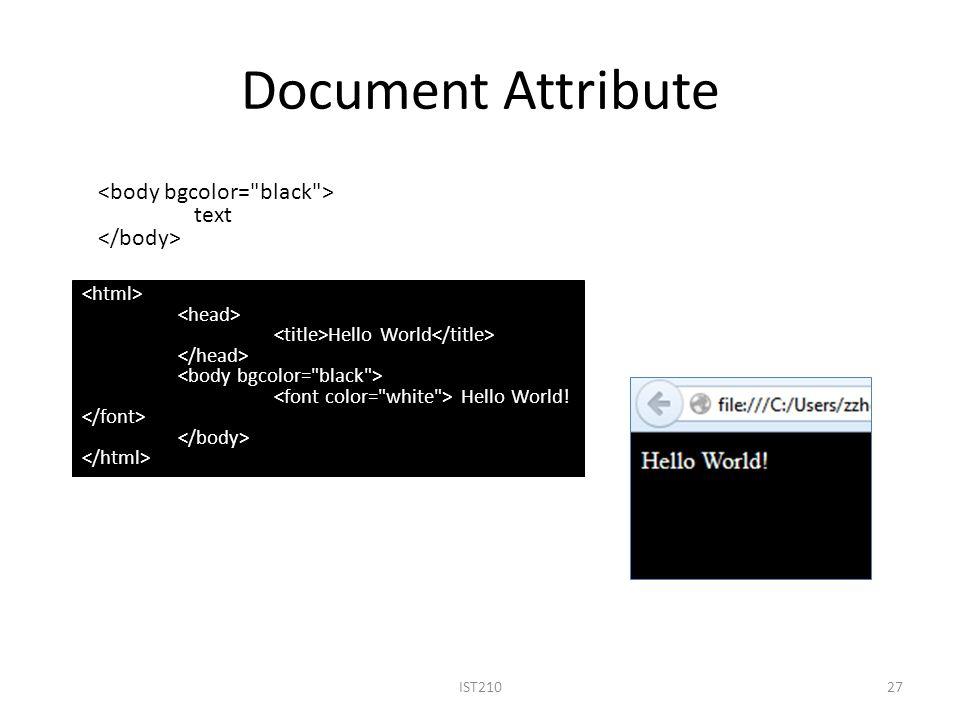 Document Attribute IST21027 Hello World Hello World! text