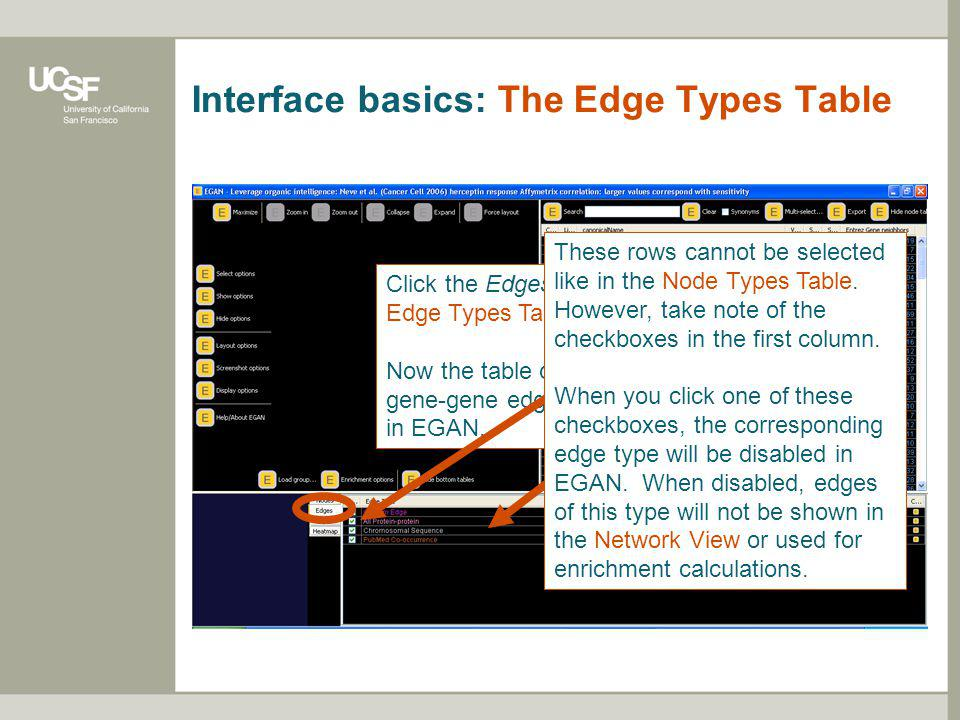 Interface basics: The Edge Types Table Click the Edges tab to swap to the Edge Types Table.