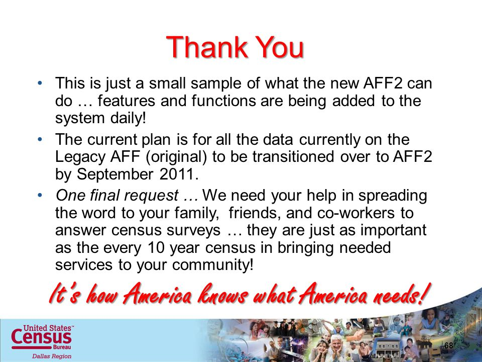 Thank You This is just a small sample of what the new AFF2 can do … features and functions are being added to the system daily! The current plan is fo