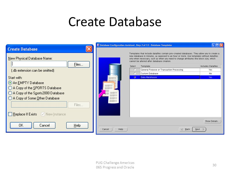 Create Database 30 PUG Challenge Americas 065 Progress and Oracle