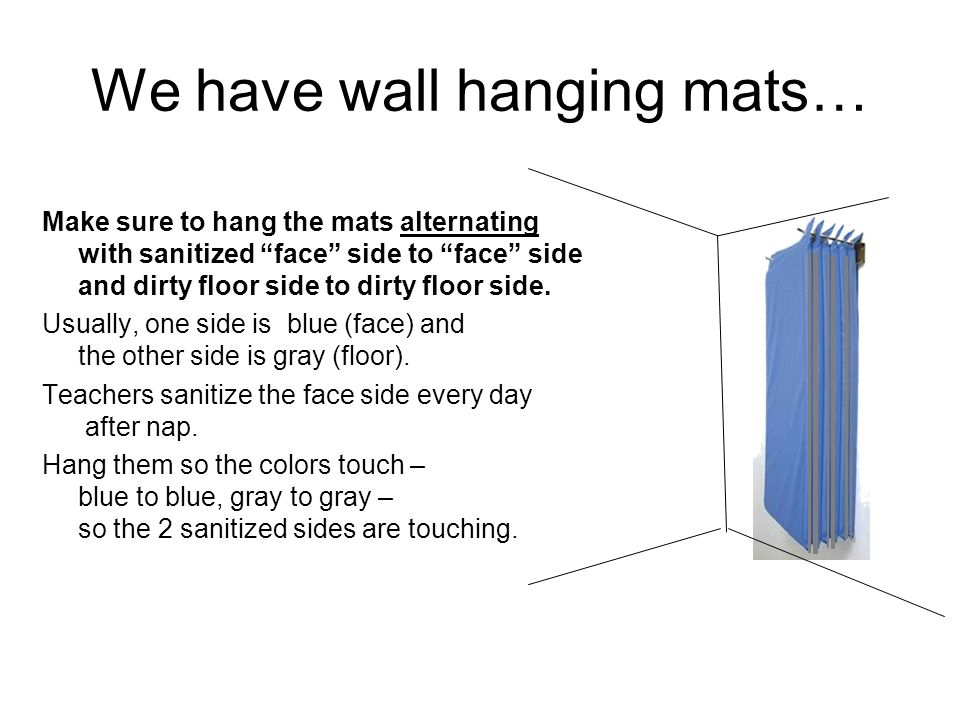 Toddlers: if you have 4 section folding mats, install a separate shelf for each child You can leave the sheet on mat for the week, so if the child gets sleepy, it is easy to put his mat out.