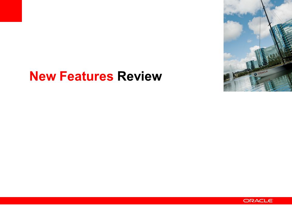 New Features Review