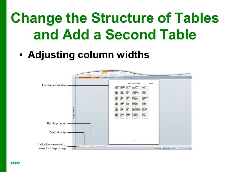 Change the Structure of Tables and Add a Second Table Adjusting column widths