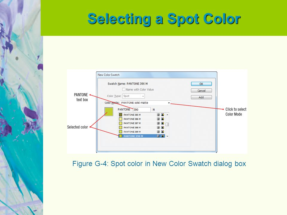 Selecting a Spot Color Figure G-4: Spot color in New Color Swatch dialog box