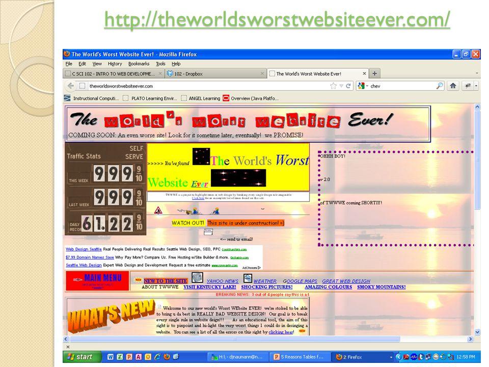 http://theworldsworstwebsiteever.com/