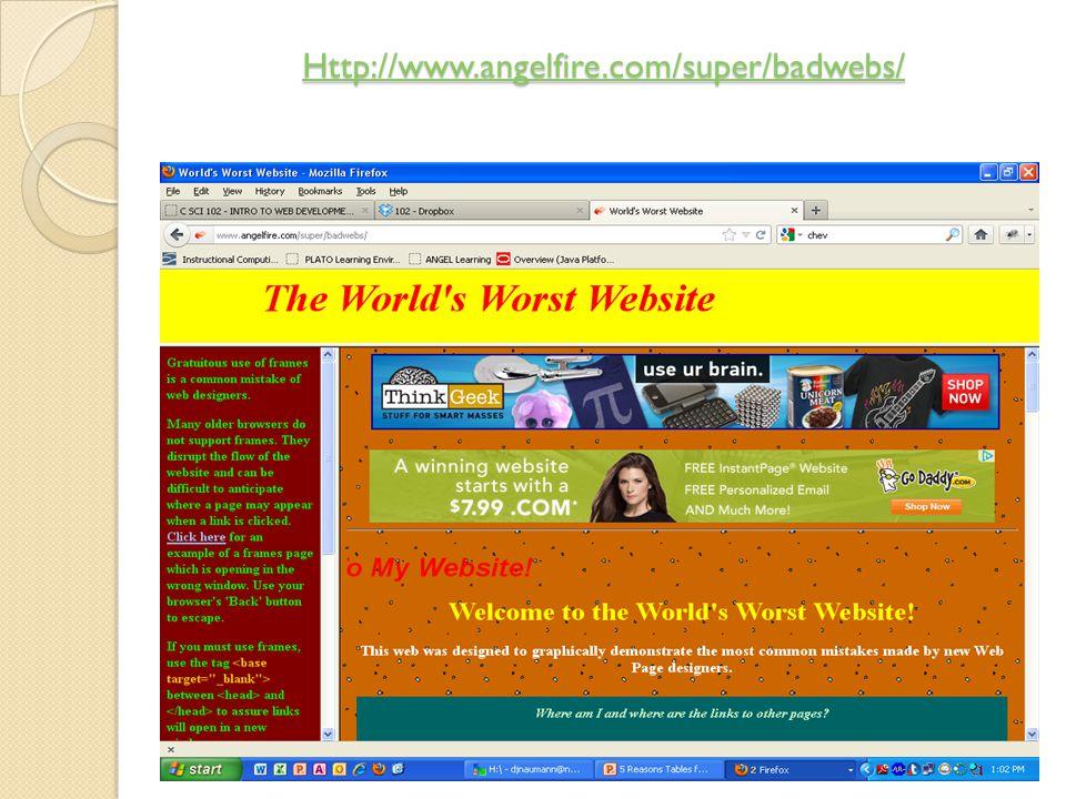 Http://www.angelfire.com/super/badwebs/