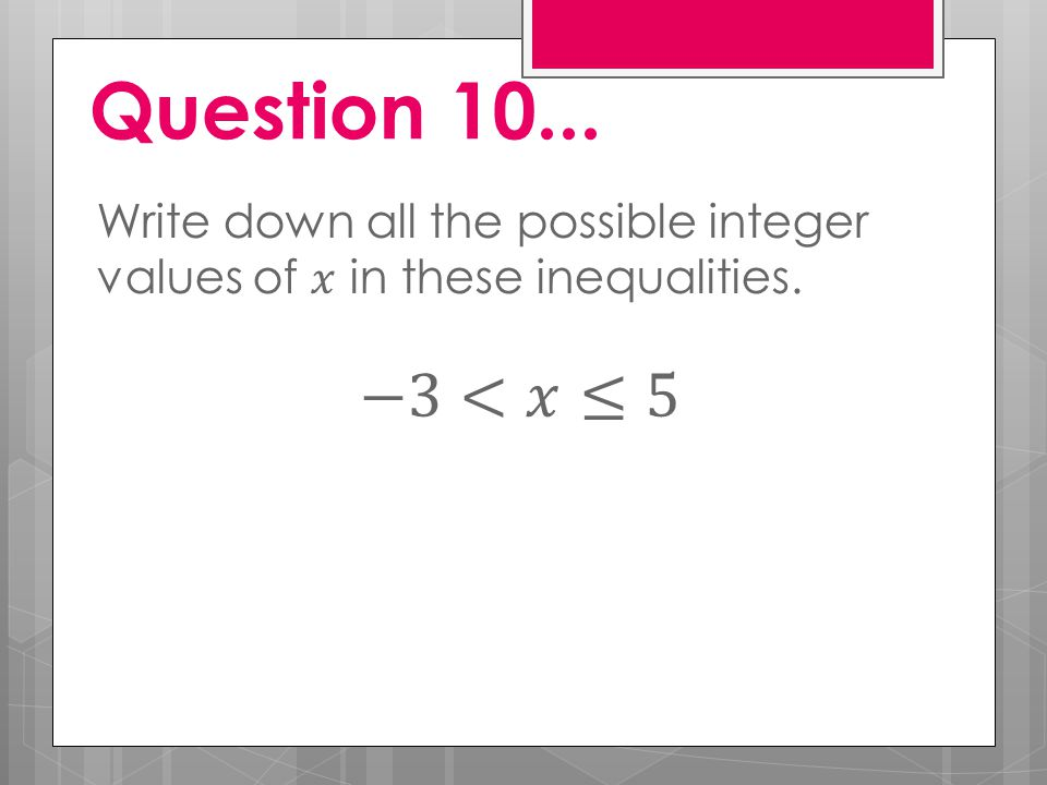 Question 10...