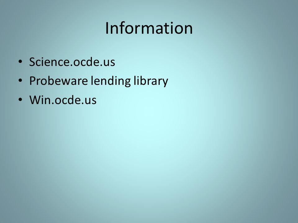 Information Science.ocde.us Probeware lending library Win.ocde.us