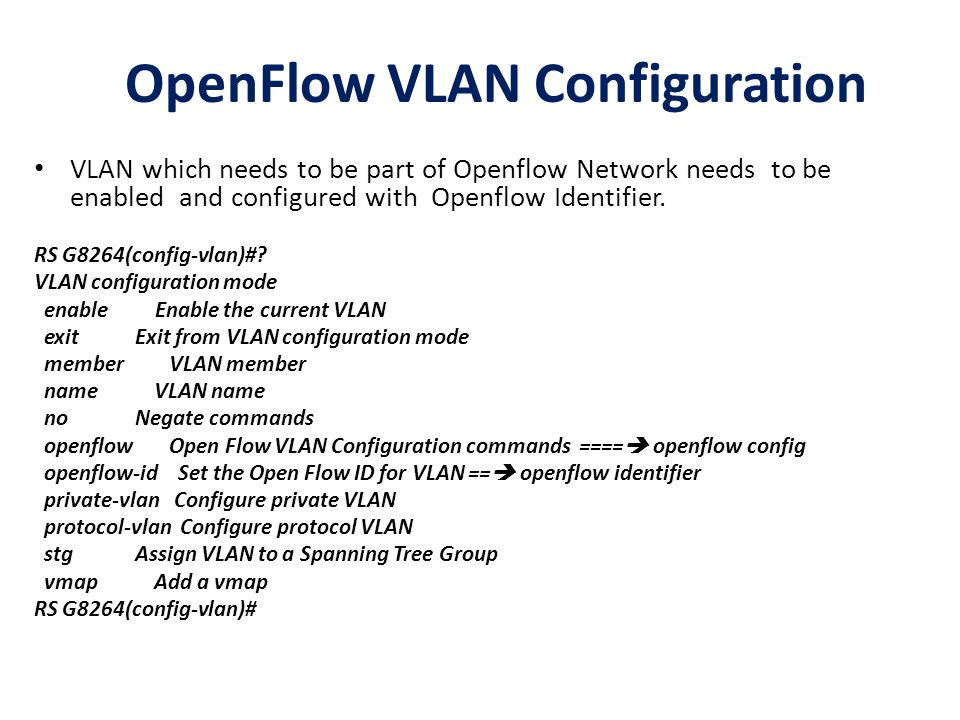 RS G8264(config-vlan)#openflow .