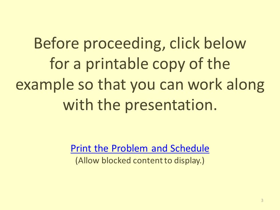 Before proceeding, click below for a printable copy of the example so that you can work along with the presentation.