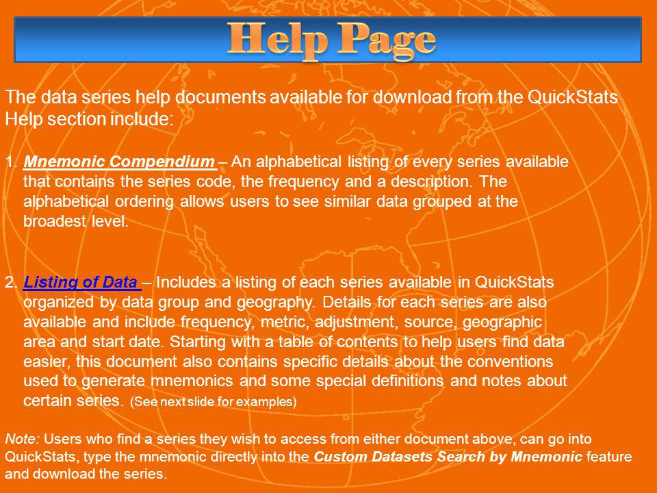 The data series help documents available for download from the QuickStats Help section include: 1.