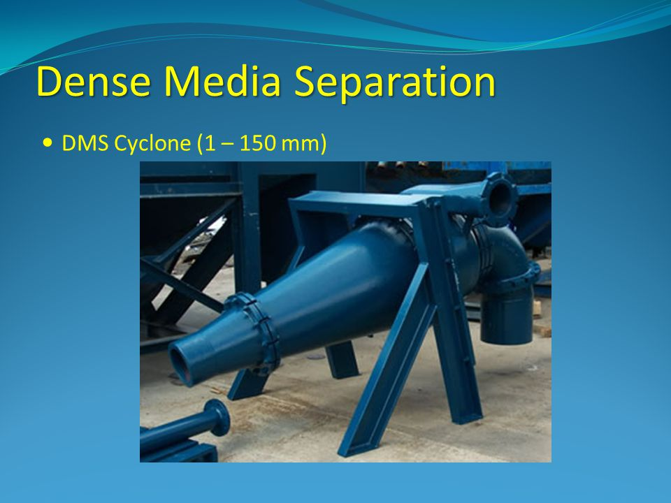 Dense Media Separation DMS Cyclone (1 – 150 mm)