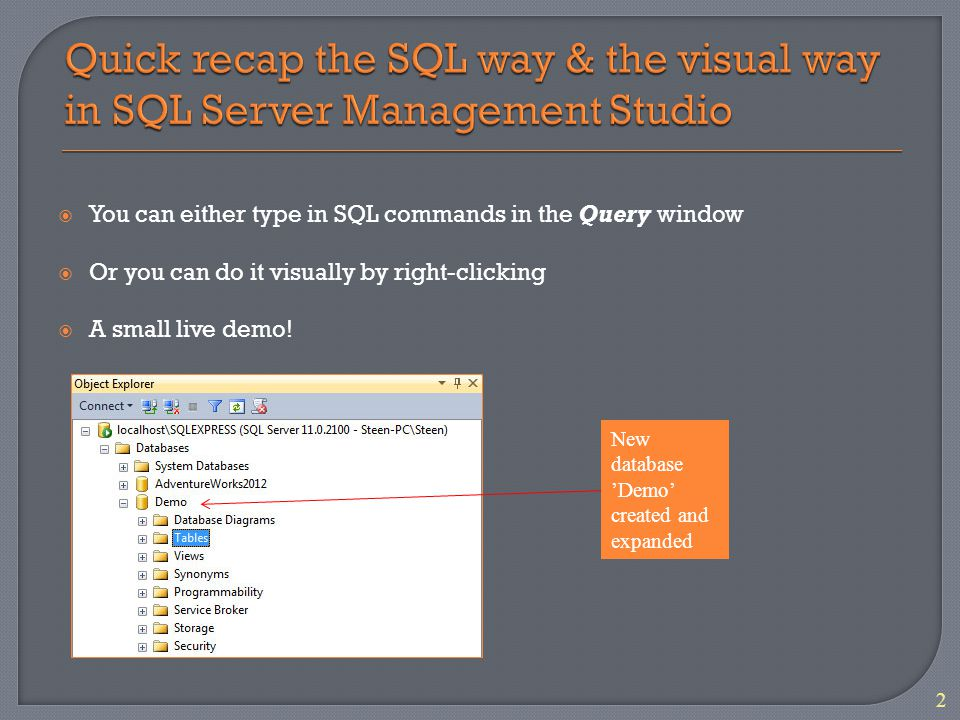 You can either type in SQL commands in the Query window Or you can do it visually by right-clicking A small live demo.