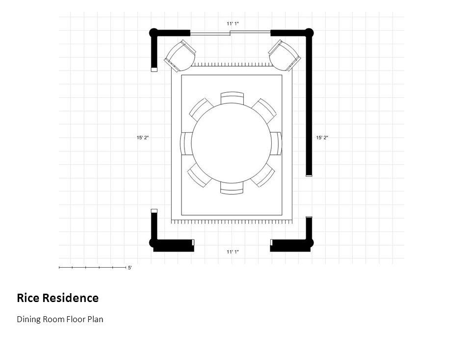 Rice Residence Dining Room Floor Plan