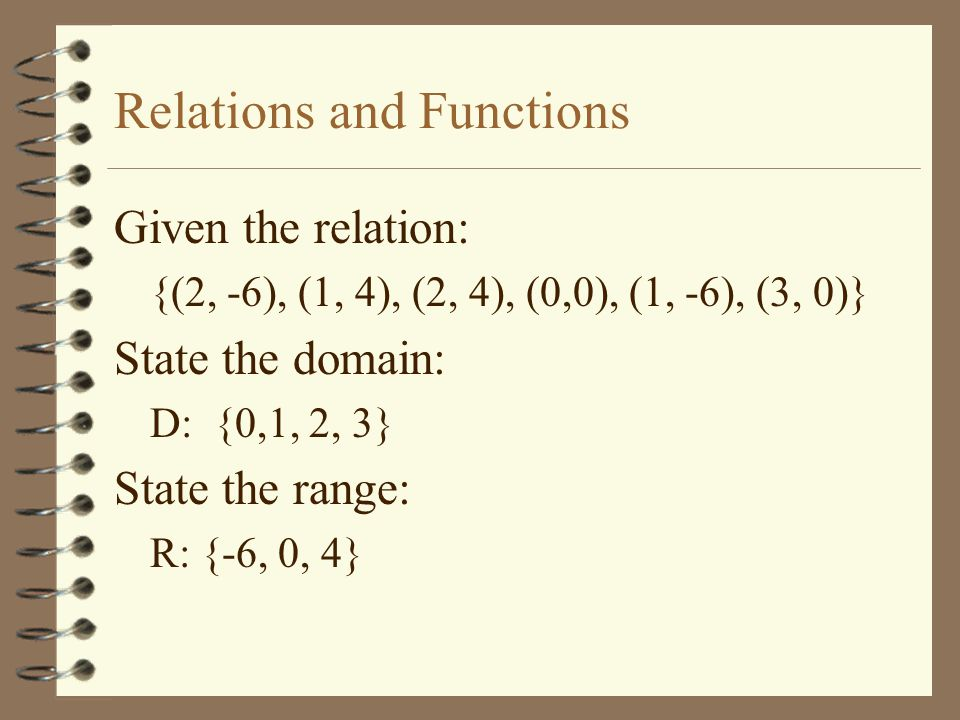 Relations and Functions Relations can be written in several ways: ordered pairs, table, graph, or mapping.