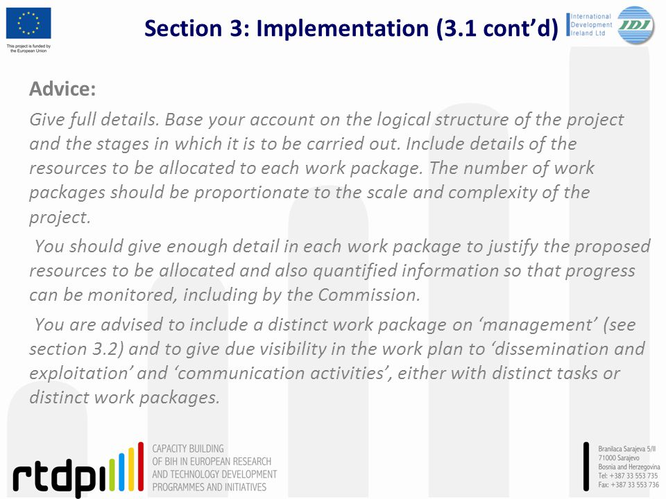 Section 3: Implementation (3.1 contd) Advice: Give full details. Base your account on the logical structure of the project and the stages in which it