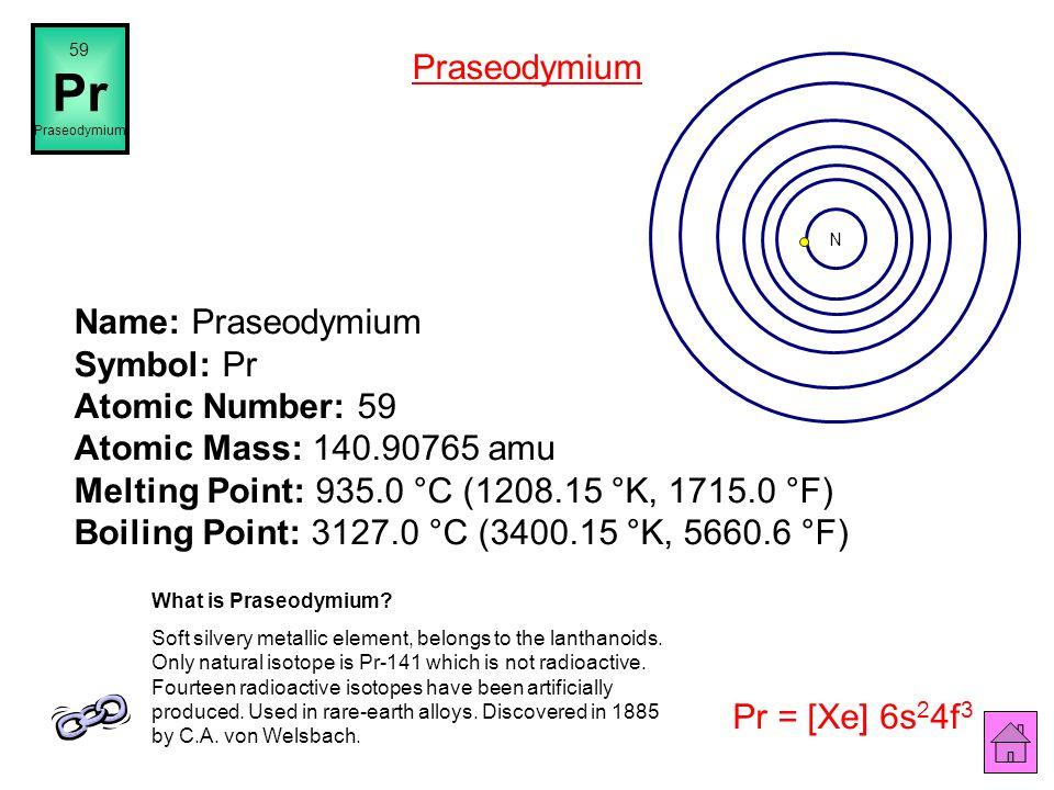 Name: Cerium Symbol: Ce Atomic Number: 58 Atomic Mass: 140.116 amu Melting Point: 795.0 °C (1068.15 °K, 1463.0 °F) Boiling Point: 3257.0 °C (3530.15 °