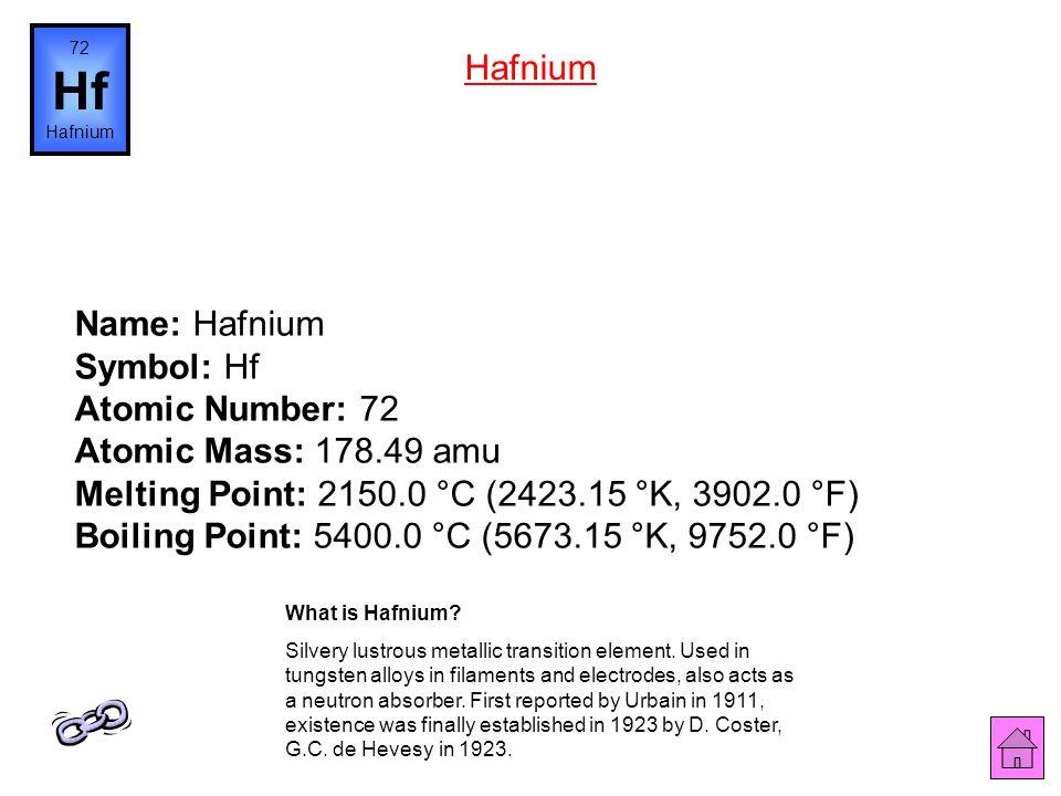 Name: Lutetium Symbol: Lu Atomic Number: 71 Atomic Mass: 174.967 amu Melting Point: 1656.0 °C (1929.15 °K, 3012.8 °F) Boiling Point: 3315.0 °C (3588.1