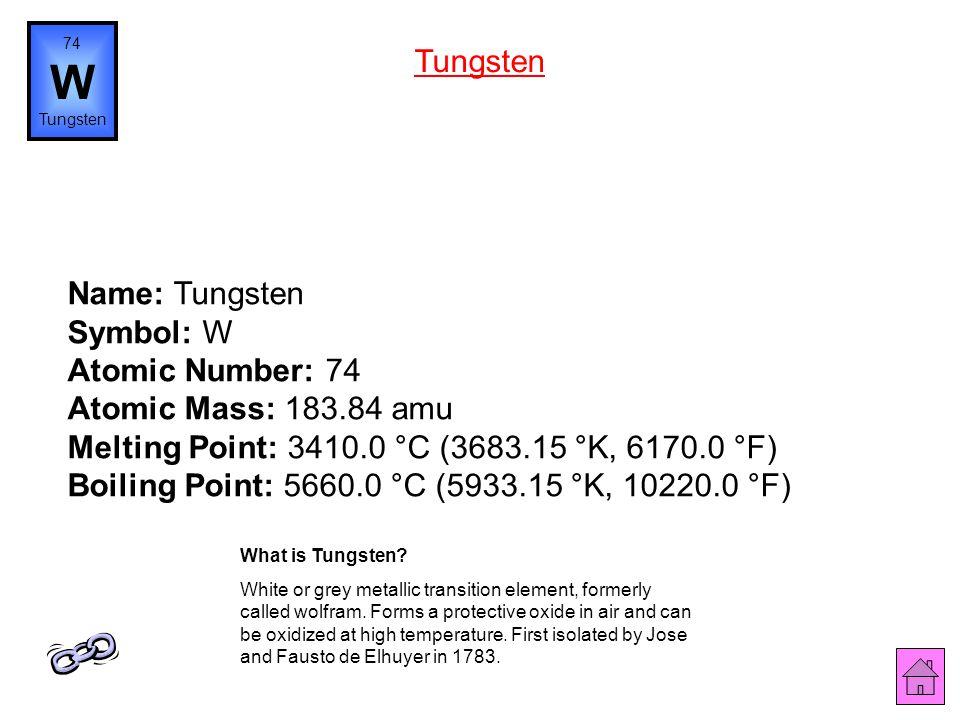 Name: Tantalum Symbol: Ta Atomic Number: 73 Atomic Mass: 180.9479 amu Melting Point: 2996.0 °C (3269.15 °K, 5424.8 °F) Boiling Point: 5425.0 °C (5698.