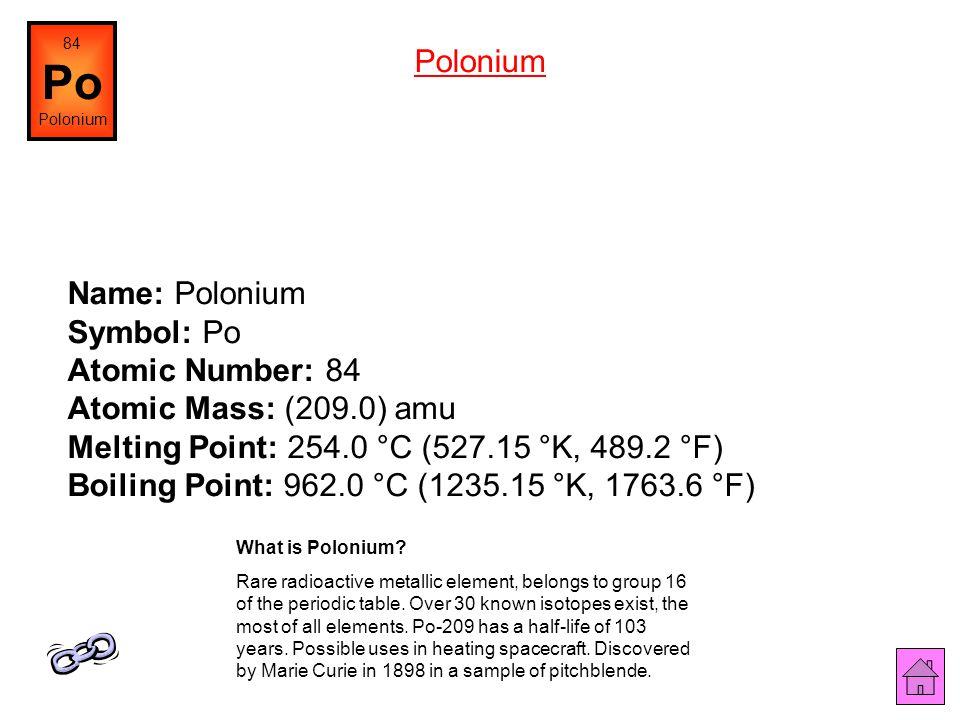 Dschwen, wikipedia.org Name: Bismuth Symbol: Bi Atomic Number: 83 Atomic Mass: 208.98038 amu Melting Point: 271.3 °C (544.45 °K, 520.33997 °F) Boiling